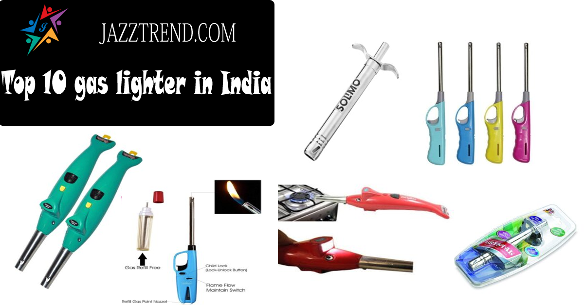 Top 10 gas lighter in India
